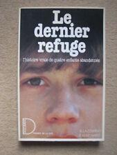 LAZZARINO & KENT HAYES . LE DERNIER REFUGE . DOCUMENT / PRESSES DE LA CITE (84)