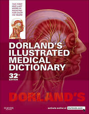 Dorland's Illustrated Medical Dictionary by Dorland (Hardback, 2011)