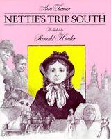 Netties Trip South by Ann Turner