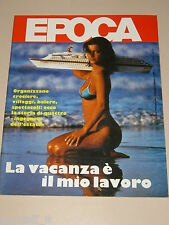 EPOCA=1985/1819=CROCIERE NICOLA COSTA=BORIS BECKER=STAN RIVKIN=MICONOS=WALESA L.