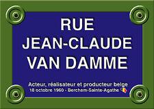 PLAQUE de RUE PARIS Jean-Claude VAN DAMME Kickboxing 20X30CM ALU NEUF