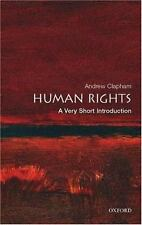 Very Short Introductions: Human Rights by Andrew Clapham (2007, Paperback)