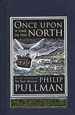 Once Upon a Time in the North by Philip Pullman (Hardback, 2008)