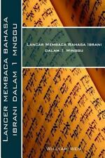 Lancar Membaca Bahasa Ibrani Dalam 1 Minggu by Willyam Wen (2015, Paperback)