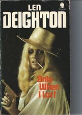 LEN DEIGHTON. - ONLY WHEN I LARF - SPHERE 1971 paperback