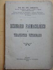 1904-DIZIONARIO FARMACOLOGICO E TERAPEUTICO VETERINARIO-ZOOTECNIA+