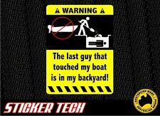 WARNING HANDS OFF BOAT STICKER DECAL SUIT FISHING TINNY RACE SKI WAKE MOTOR