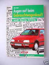 Augen auf dem Gebrauchtwagenkauf 1994 Auswahl Bewertung