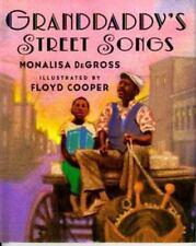 Granddaddy's Street Songs (Jump at the Sun Books) by De Gross, Monalisa