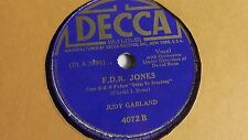 Judy Garland - 78rpm single 10-inch – Decca #4072 F.D.R. Jones
