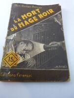 mon roman policier,LA MORT DU MAGE NOIR , MAURICE DE MOULINS ,FERENCZI (PL01)