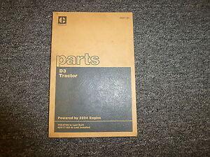 Caterpillar Cat D3 Tractor w/ 3204 Engine Parts Catalog Manual Book