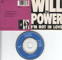 Will To Power  CD-SINGLE  I'M NOT IN LOVE   ( 3inch )