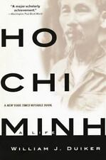 Ho Chi Minh: A Life by Duiker, William J.