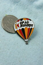 HOT AIR BALLOON PIN CP AIR HOLIDAYS