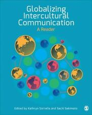 Globalizing Intercultural Communication: A Reader by
