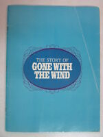 THE STORY OF GONE WITH THE WIND 1967 SOUVENIR PROGRAM - RARE - HAS 2 COVERS! OOP