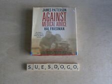 Against Medical Advice: A True Story by James Patterson (CD-Audio, 2008)