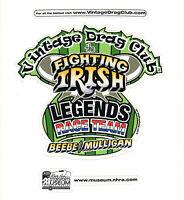 Drag Racing NHRA Sticker Decal Beebe & Mulligan Fighting Irish Nostalgia Racing