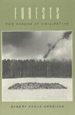 Forests: The Shadow of Civilization (Paperback or Softback)