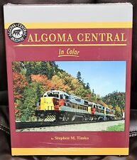MORNING SUN BOOKS - ALGOMA CENTRAL In Color - HC 128 Pages