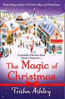The Magic of Christmas by Ashley, Trisha (Paperback book, 2011)