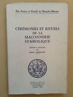 Robert Amberlain * Cérémonies et Rituels de la Maçonnerie Symbolique * E.O. 1966