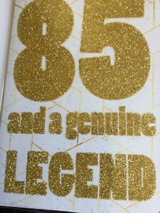 Happy 85th Birthday for male or female gold glitter front coloured inserts