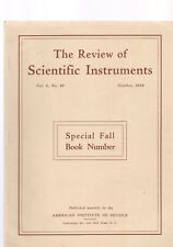 The Review Of Scientific Instruments 2 Issues-Oct. And Nov. 1938
