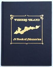 FISHERS ISLAND A Book of Memories - James and Joanne Wall
