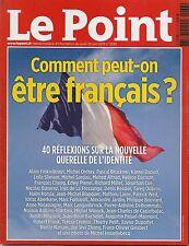 LE POINT N° 2233--COMMENT PEUT ON ETRE FRANCAIS - 40 REFLEXIONS SUR L'IDENTITE