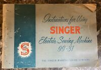 Singer 99-31 Sewing Machine Instruction Manual Vintage Original 1957 Pre-owned