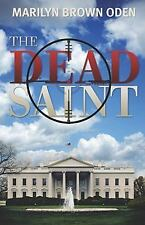 The Dead Saint (Bishop Lynn Peterson) by Marilyn Brown Oden