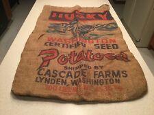 Vintage Advertising Burlap Bag Husky Washington Certified Seed Potatoes Cascade
