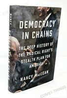 Democracy in Chains ~ Deep History of the Radical Right's ~ Nancy MacLean