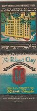 VINTAGE HOTEL MATCHBOOK COVER. THE ROBERT CLAY. MIAMI, FL.