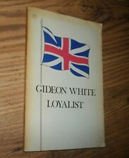 Gideon White, Loyalist, by Mary Archibald, 1975, 1st, Nova Scotia, Illustrated