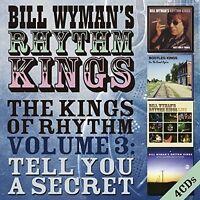 Wyman,Bill Rhythm Kings Kings Of Rhythm Volume 3 Tell You A Secret (Uk) CD NEW s