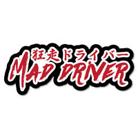 Mad Driver Japanese Writing Sticker Decal JDM Car Drift Vinyl Funny Turbo #73...