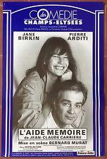 Affiche L'AIDE MEMOIRE Comédie des Champs-Elysées JANE BIRKIN Pierre Arditi *
