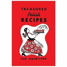 Treasured Polish Recipes for Americans: By Club, Polanie