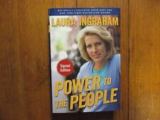 "LAURA  INGRAHAM  Signed Book(""POWER  TO THE PEOPLE""-First  Edition 2007 Hardback"