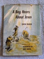 A Boy Hears About Jesus / Edith Fraser - Hardback Book
