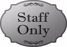 """Staff Only"" elegant office door sign, medical office sign - Free Shipping"