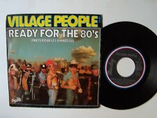 "VILLAGE PEOPLE : Ready for the 80's / Save me 7"" 45T French BARCLAY 128.112"