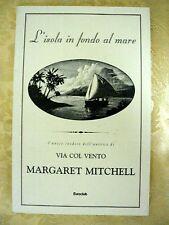 l'ISOLA IN FONDO AL MARE di Margaret Mitchell 1996