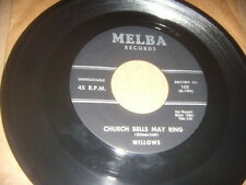 "The Willows ""Church Bells May Ring""   Doo Wop  Melba 1956 Original NM"