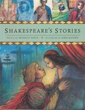 SHAKESPEARE'S STORIES -BEVERLEY BIRCH ILLUSTRATED JAMES MAYHEW - VIRTUALLY NEWsc