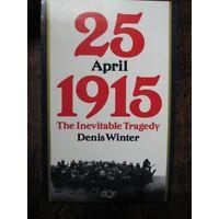 Australian History of 25th APRIL 1915 ANZAC DAY GALLIPOLI LANDING WW1 book