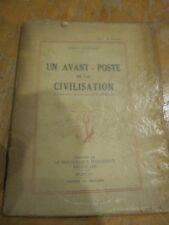 RARE UN AVANT-POSTE DE LA CIVILISATION J.CONRAD 1925  SIGNED BY TRANSLATOR